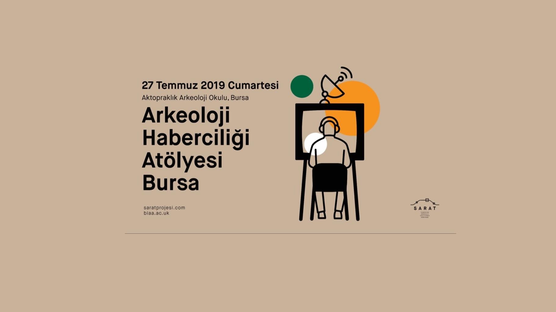 Arkeoloji Haberciliği Atölyesi - Bursa